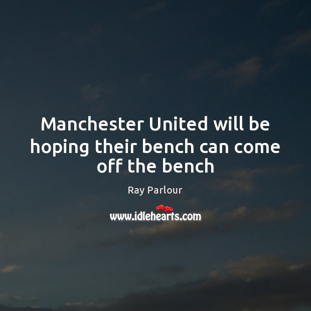 Manchester United will be hoping their bench can come off the bench Image