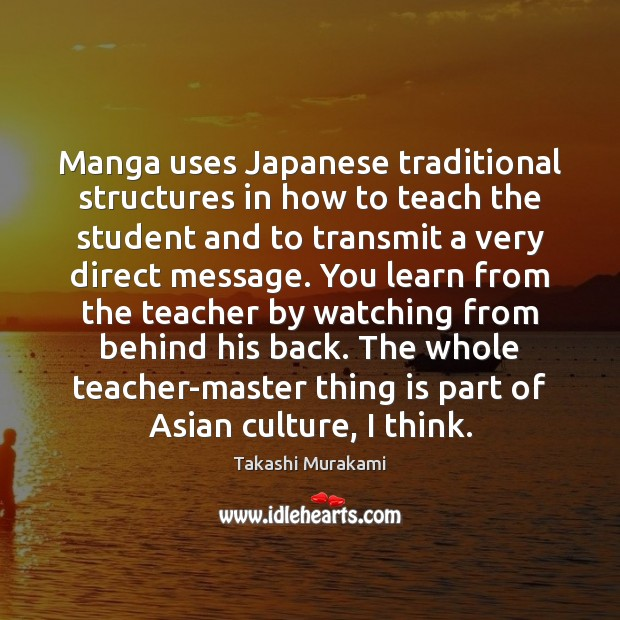 Image, Manga uses Japanese traditional structures in how to teach the student and