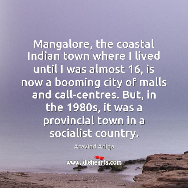Image, Mangalore, the coastal Indian town where I lived until I was almost 16,