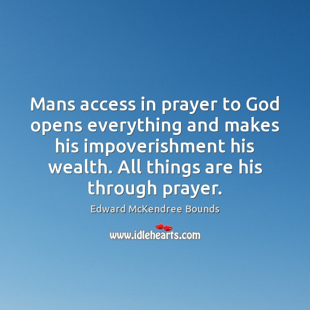 Image, Mans access in prayer to God opens everything and makes his impoverishment