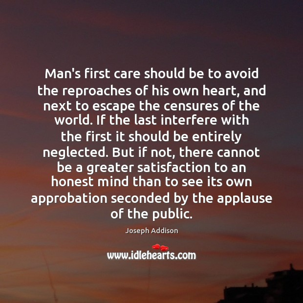 Image, Man's first care should be to avoid the reproaches of his own