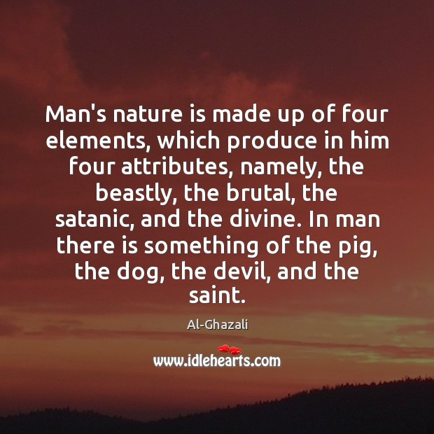 Image, Man's nature is made up of four elements, which produce in him