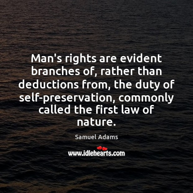 Man's rights are evident branches of, rather than deductions from, the duty Image