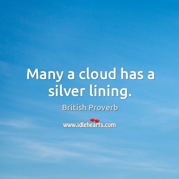 Many a cloud has a silver lining. Image