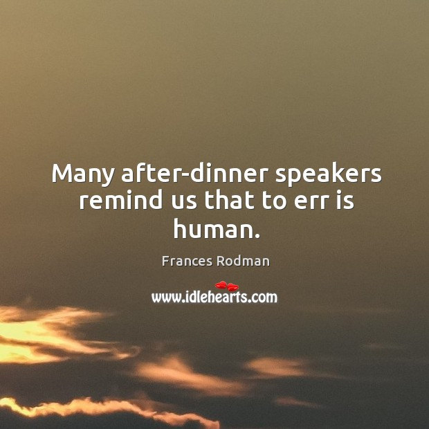Picture Quote by Frances Rodman