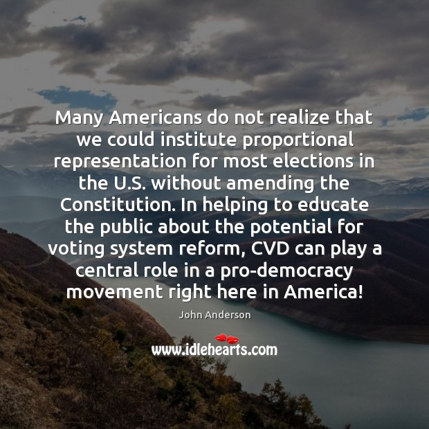 Image, Many Americans do not realize that we could institute proportional representation for