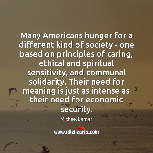 Image, Many Americans hunger for a different kind of society – one based