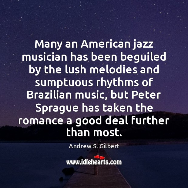 Image, Many an American jazz musician has been beguiled by the lush melodies