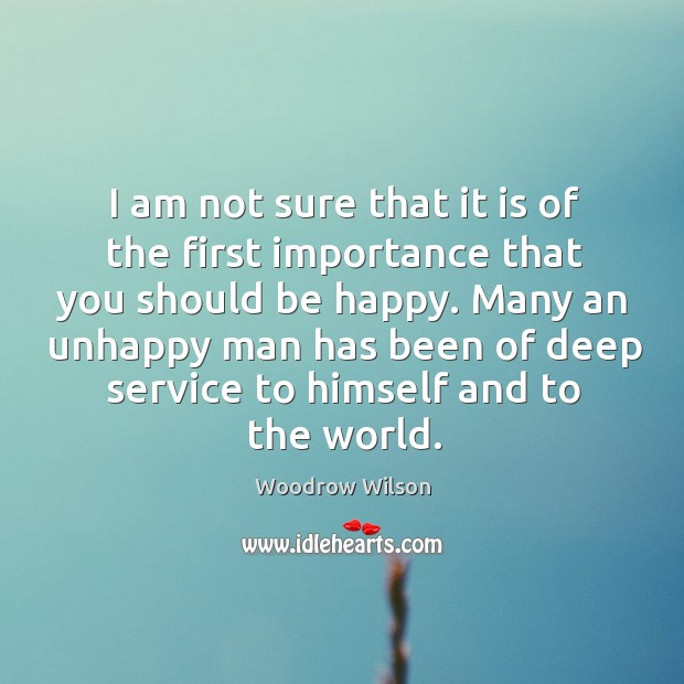 Image, Many an unhappy man has been of deep service to himself and to the world.