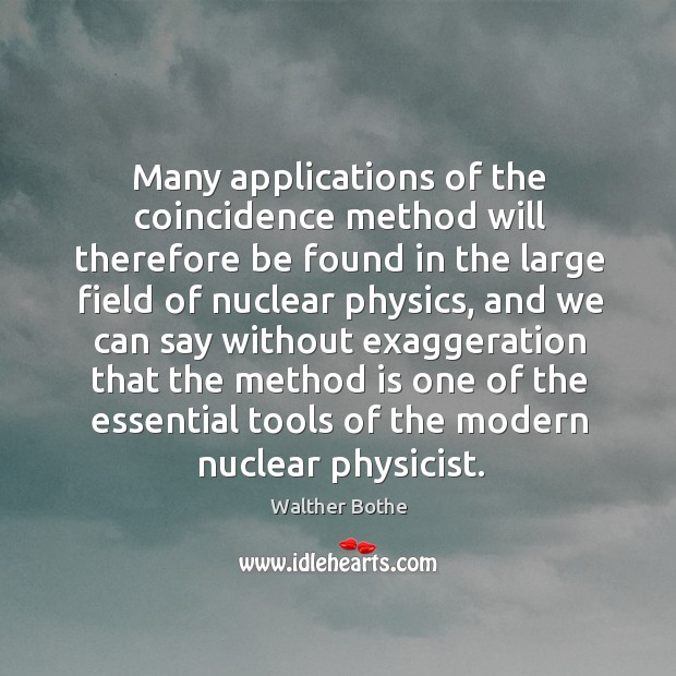 Many applications of the coincidence method will therefore be found in the Image