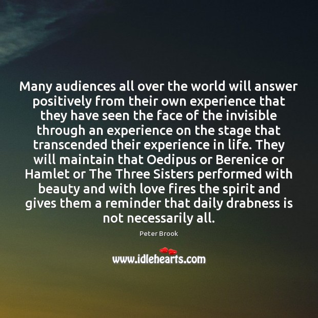 Many audiences all over the world will answer positively from their own Image