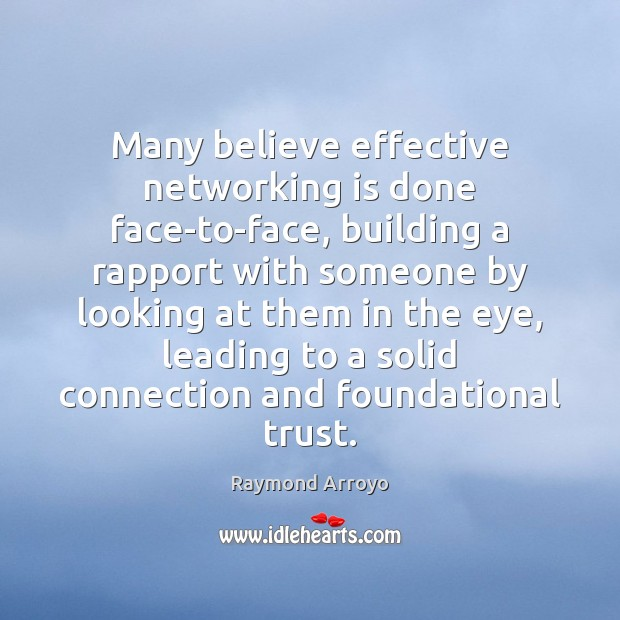 Many believe effective networking is done face-to-face, building a rapport with someone Image