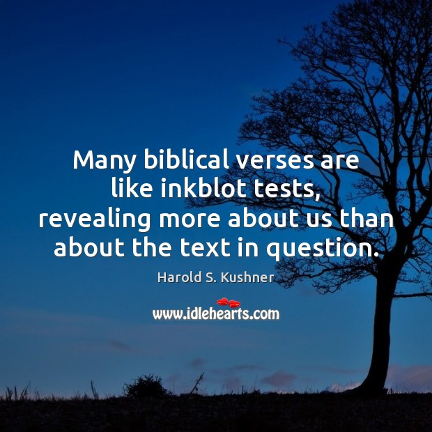 Many biblical verses are like inkblot tests, revealing more about us than Image