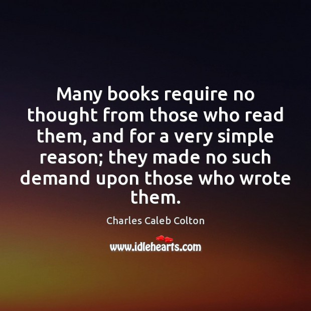 Many books require no thought from those who read them, and for Image