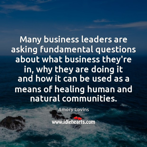 Image, Many business leaders are asking fundamental questions about what business they're in,
