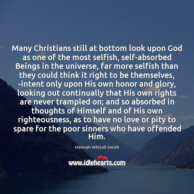 Image, Many Christians still at bottom look upon God as one of the