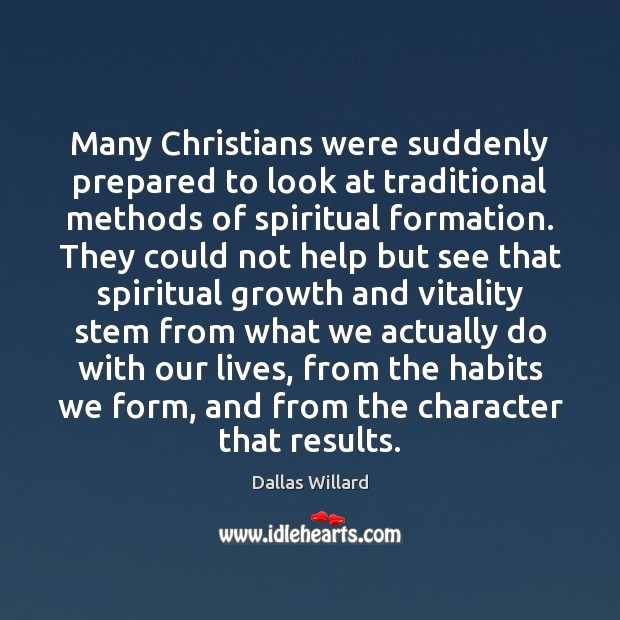 Many Christians were suddenly prepared to look at traditional methods of spiritual Image