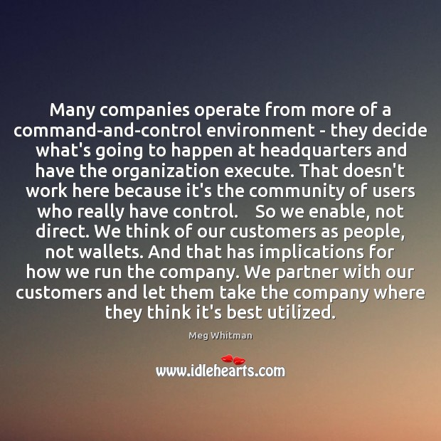 Many companies operate from more of a command-and-control environment – they decide Image