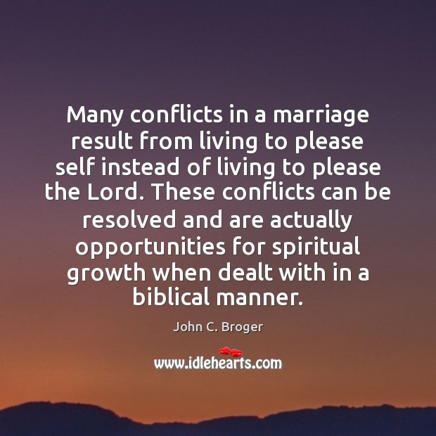 Many conflicts in a marriage result from living to please self instead Image
