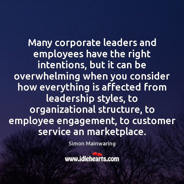 Many corporate leaders and employees have the right intentions, but it can Image