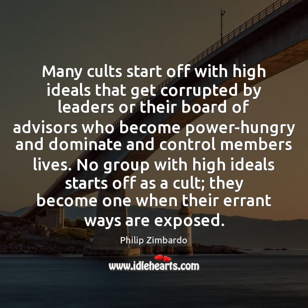 Image, Many cults start off with high ideals that get corrupted by leaders