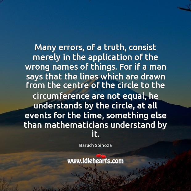 Many errors, of a truth, consist merely in the application of the Image