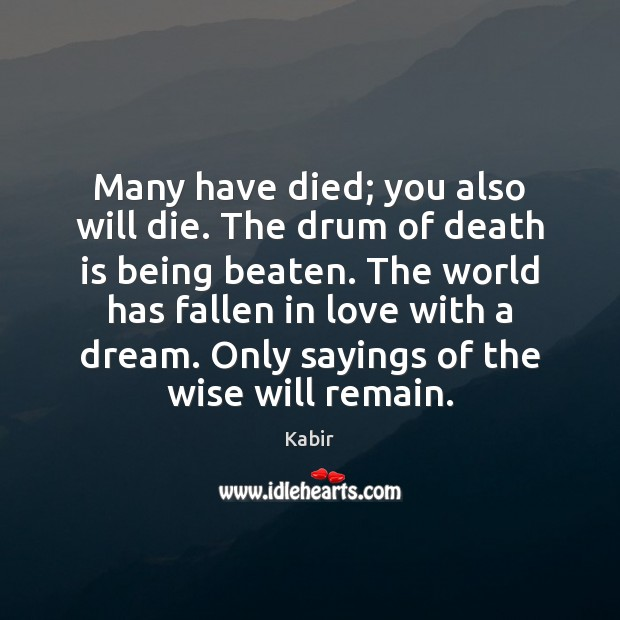 Many have died; you also will die. The drum of death is Image