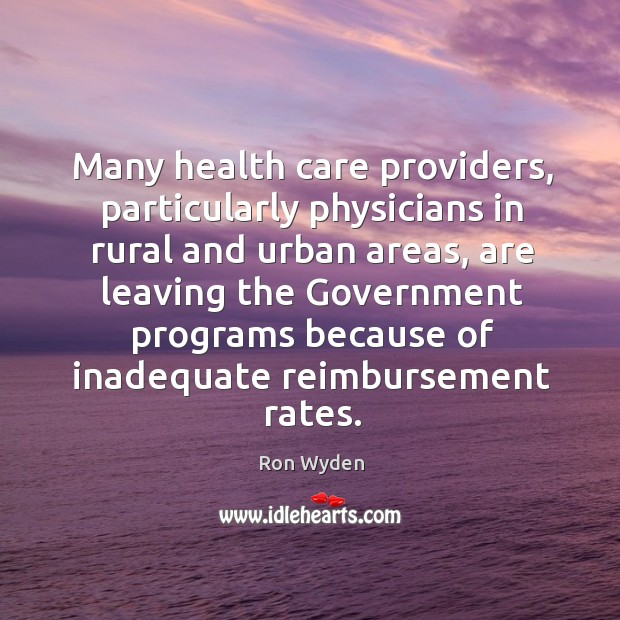 Image, Many health care providers, particularly physicians in rural and urban areas