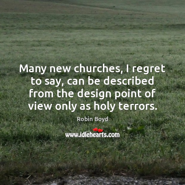Many new churches, I regret to say, can be described from the Image