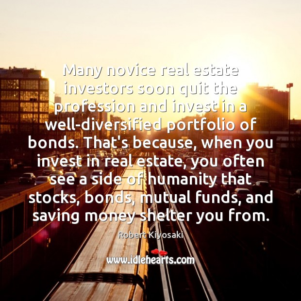 Many novice real estate investors soon quit the profession and invest in Image