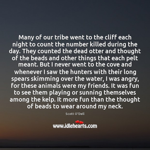 Many of our tribe went to the cliff each night to count Image