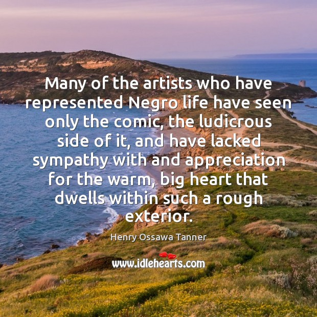Many of the artists who have represented Negro life have seen only Image