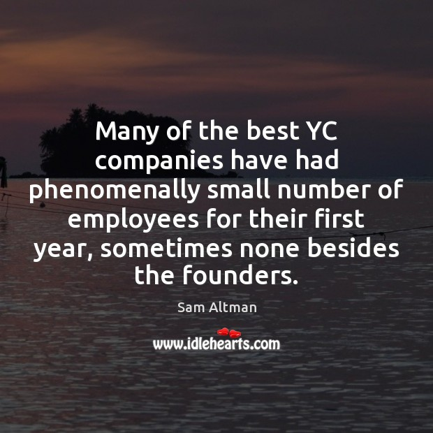 Image, Many of the best YC companies have had phenomenally small number of