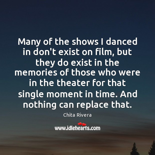 Image, Many of the shows I danced in don't exist on film, but