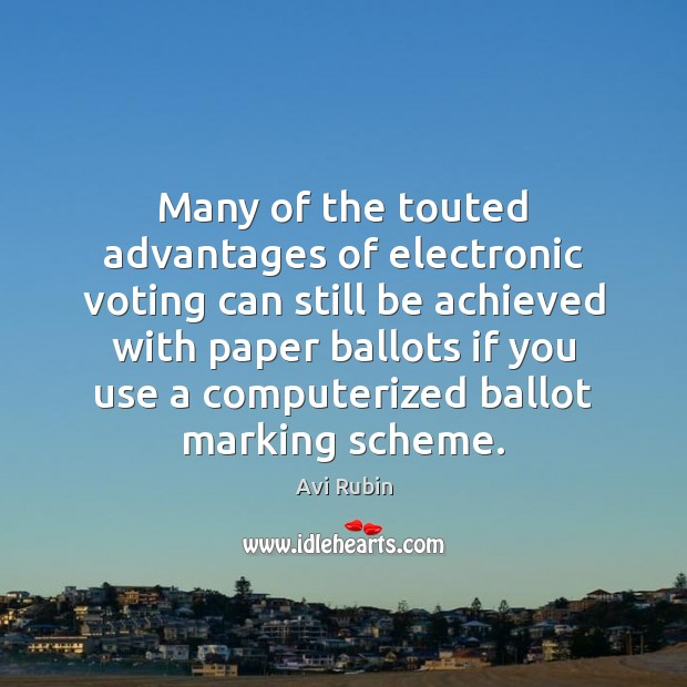 Image, Many of the touted advantages of electronic voting can still be achieved