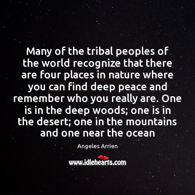 Many of the tribal peoples of the world recognize that there are Image