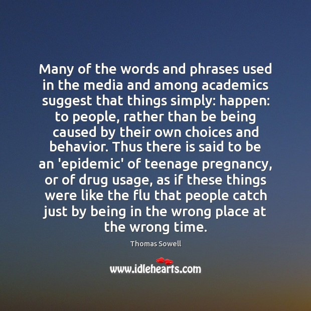 Many of the words and phrases used in the media and among Thomas Sowell Picture Quote