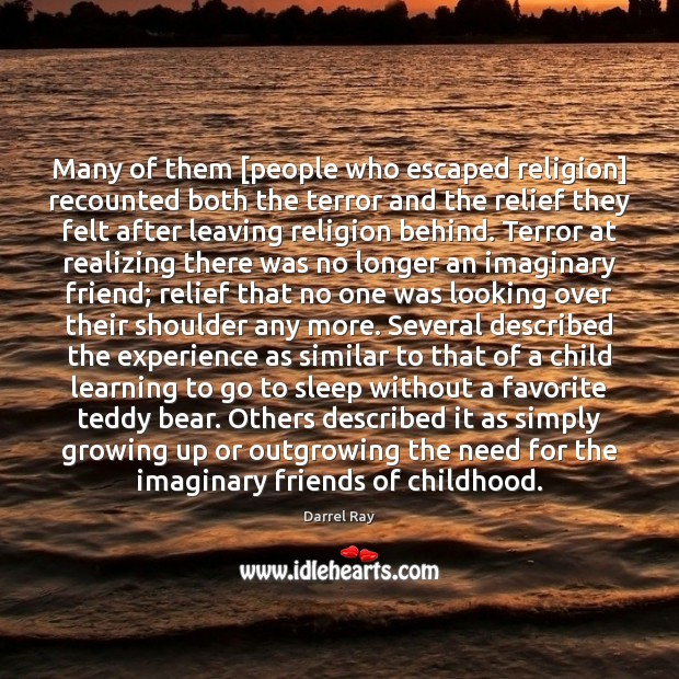 Many of them [people who escaped religion] recounted both the terror and Image