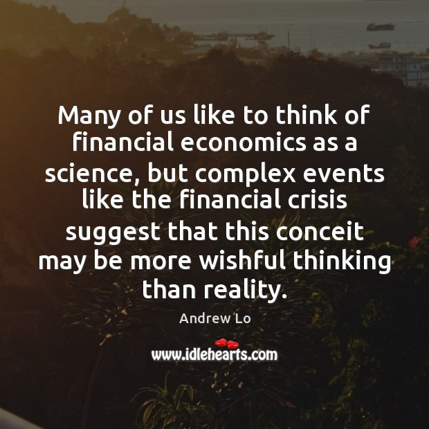 Image, Many of us like to think of financial economics as a science,