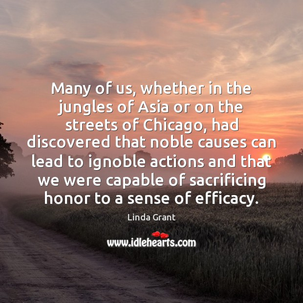Many of us, whether in the jungles of Asia or on the Image