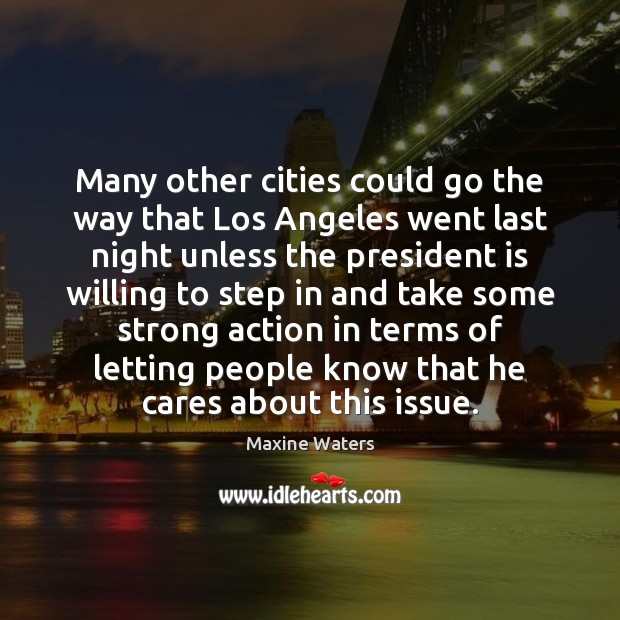 Many other cities could go the way that Los Angeles went last Image