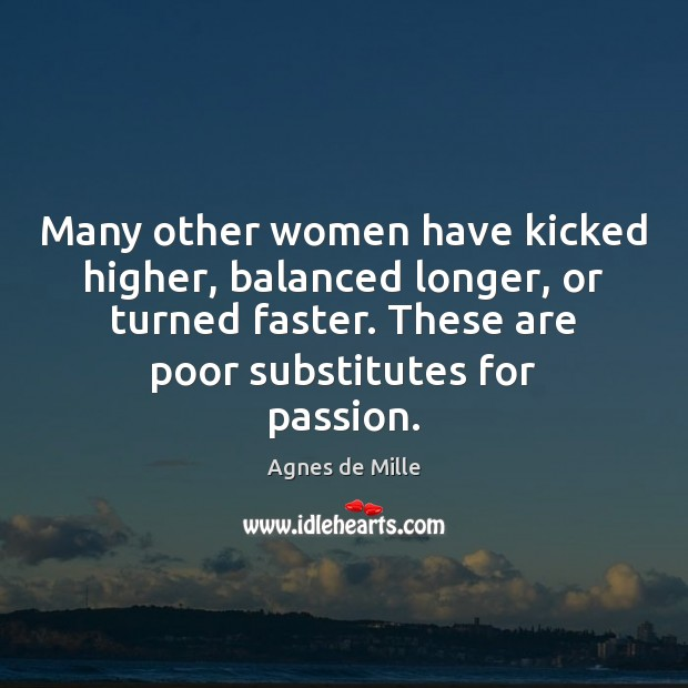 Image, Many other women have kicked higher, balanced longer, or turned faster. These