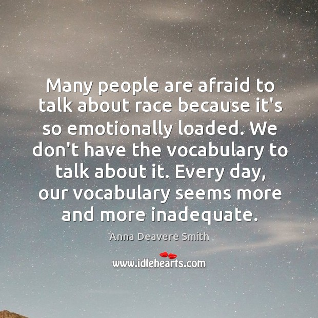 Image, Many people are afraid to talk about race because it's so emotionally