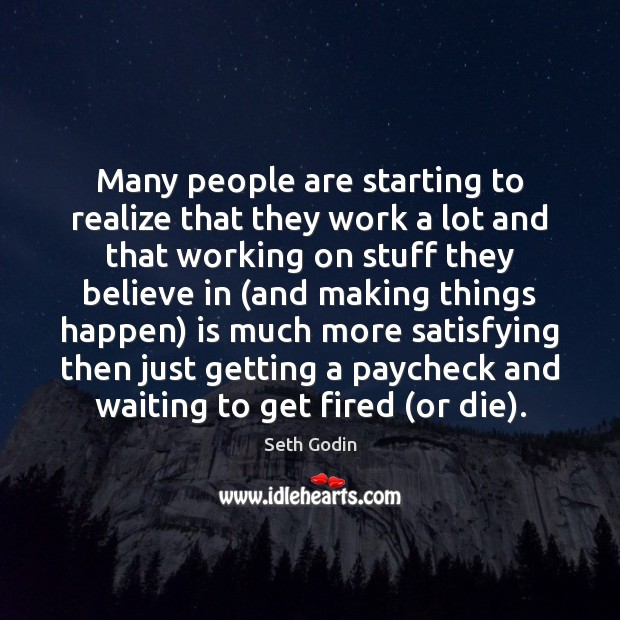 Many people are starting to realize that they work a lot and Image