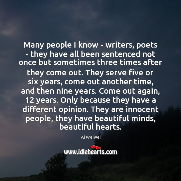 Many people I know – writers, poets – they have all been Serve Quotes Image