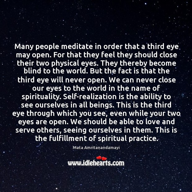 Many people meditate in order that a third eye may open. For Image