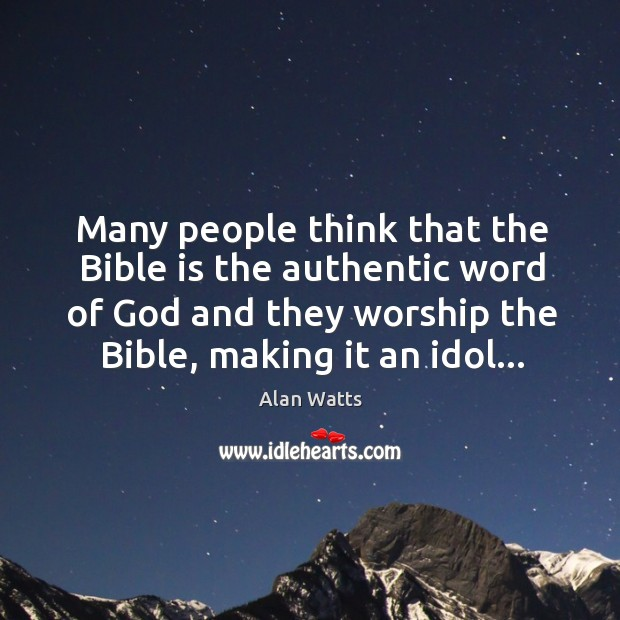Many people think that the Bible is the authentic word of God Image