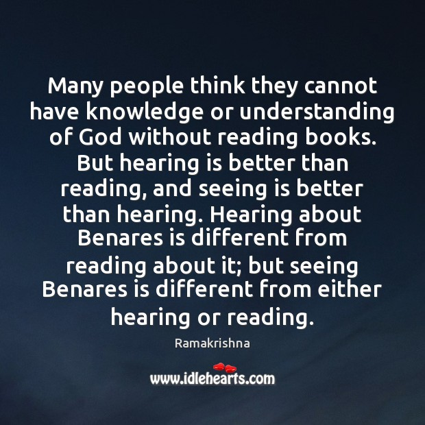 Many people think they cannot have knowledge or understanding of God without Image