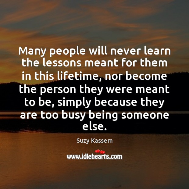 Many people will never learn the lessons meant for them in this Image