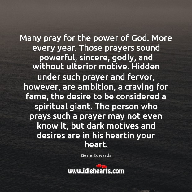 Many pray for the power of God. More every year. Those prayers Image